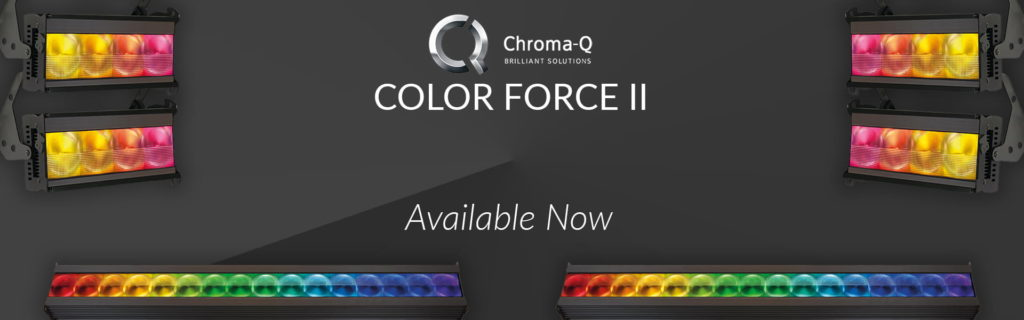 ChromaQ Colorforce II Now Available